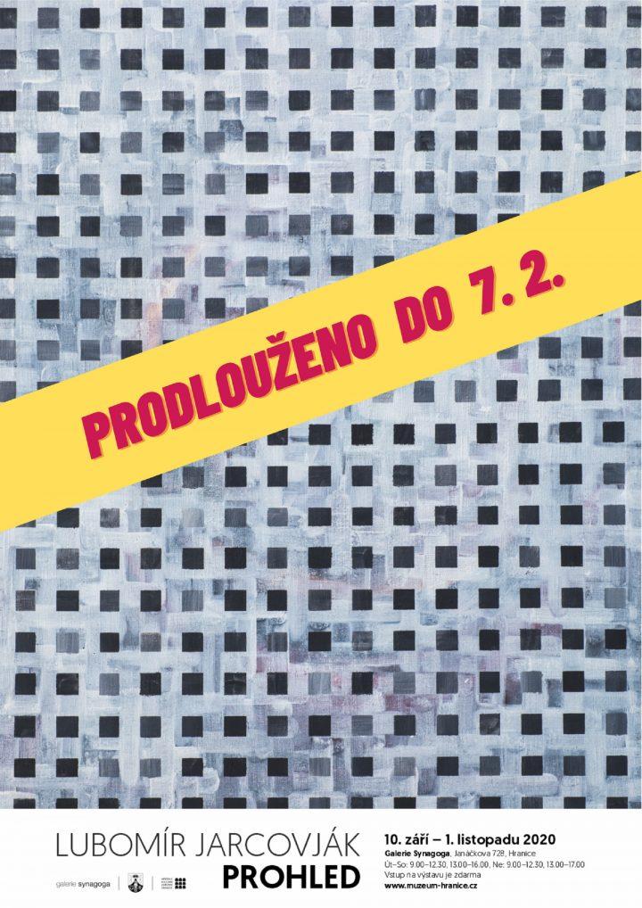 ZAVŘENO: Lubomír Jarcovják – Prohled