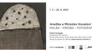 Anežka Kovalová & Miroslav Koval – Malba-kresba-fotografie / fotogalerie / Anežka Kovalová & Miroslav Koval – Malba-kresba-fotografie - pozvánka
