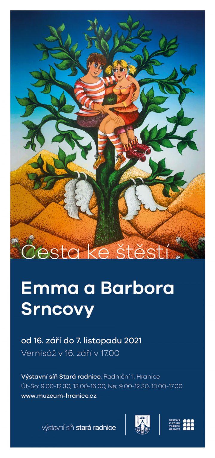 Emma a Barbora Srncovy – Cesta ke štěstí